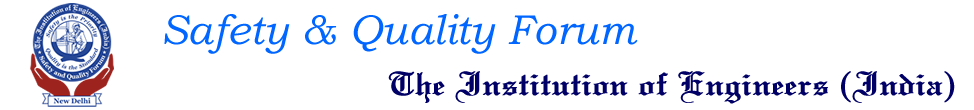 Safety & Quality Forum, Institution of Engineers (India)